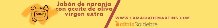 JABÓN DE NARANJA CON ACEITE DE OLIVA VIRGEN EXTRA